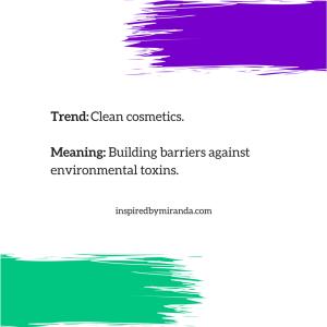 2018 Trends - Green Beauty