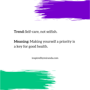 2018 Trends - Self-care